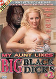 th 41581 My Aunt Likes Big Black Dicks 2 123 432lo My Aunt Likes Big Black Dicks 2